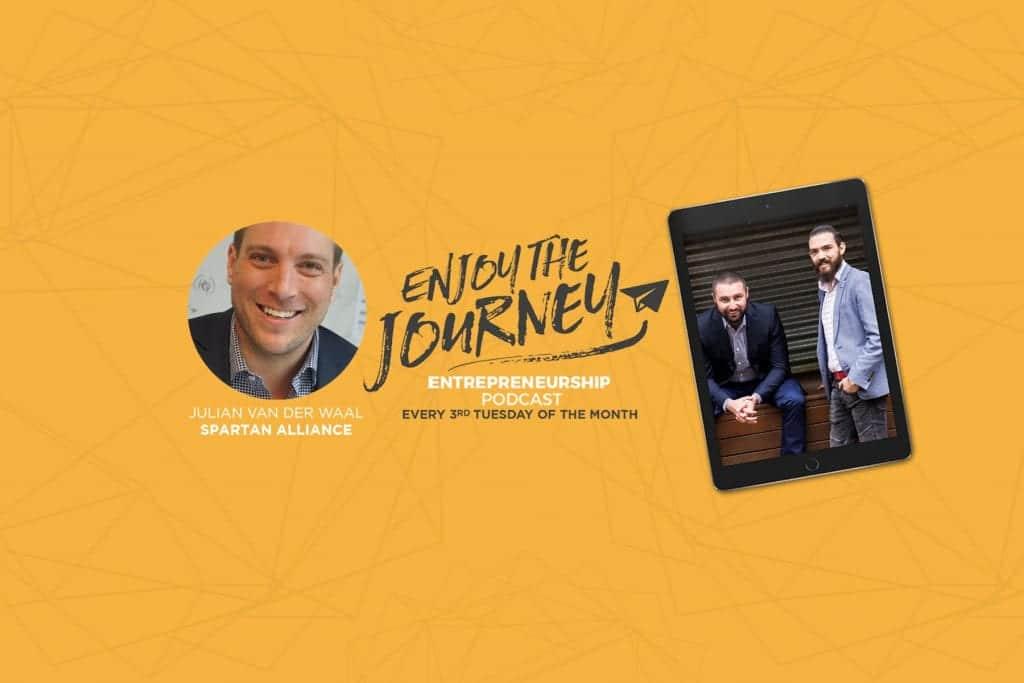#EnjoyTheJourney Podcast Ep 26 – Julian Van Der Waal talks about The Real Art of Hustle