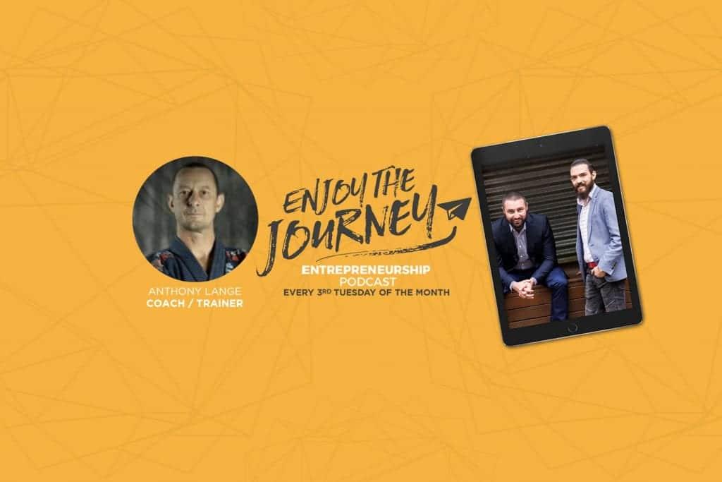 #EnjoyTheJourney Podcast Ep 25 – Anthony Lange talks about Brazilian Jiu-Jitsu and Mixed Martial Arts