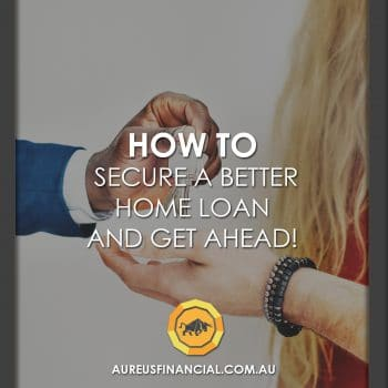 How to secure a better home loan