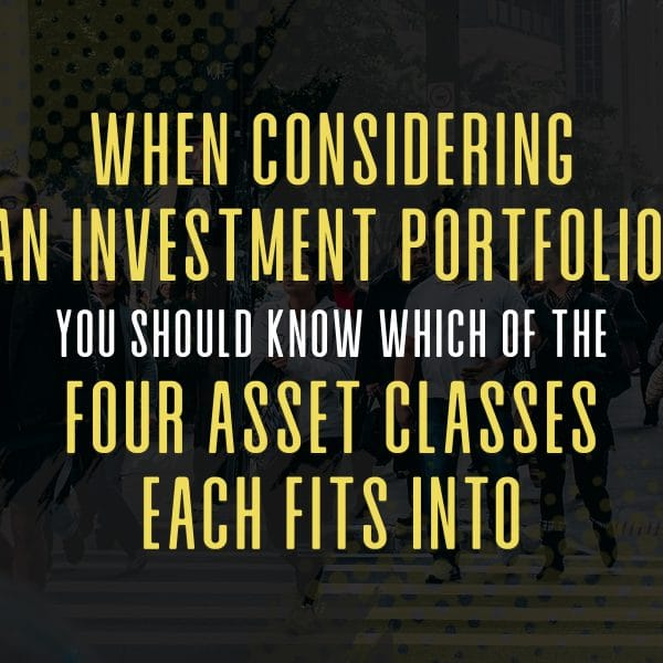 The four investment asset classes